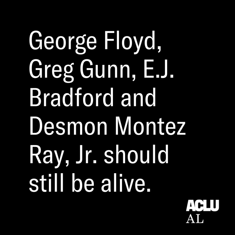 George Floys, Greg Gunn, EJ Bradford, and Desmon Montez Ray Jr should still be alive.