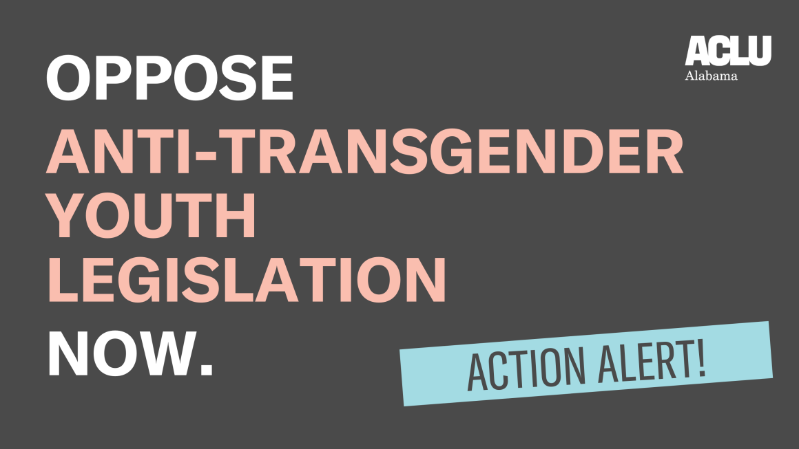 Action alert: Oppose anti-transgender youth legislation now.