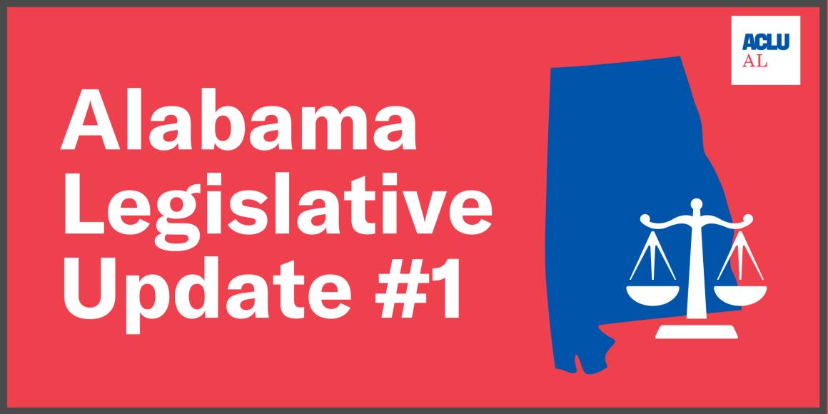 Alabama 2021 Legislative Update #1