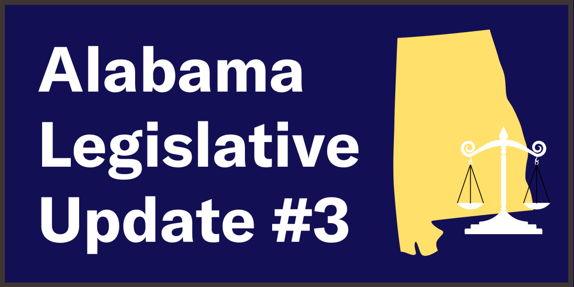 A illustration of the state of Alabama with scales over top. Accompanied with the text 'Alabama Legislative Update #3'.