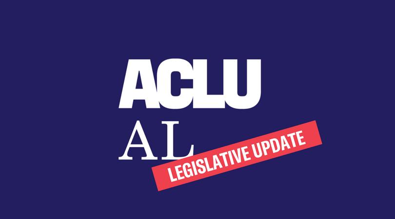 ALCU AL legislative update