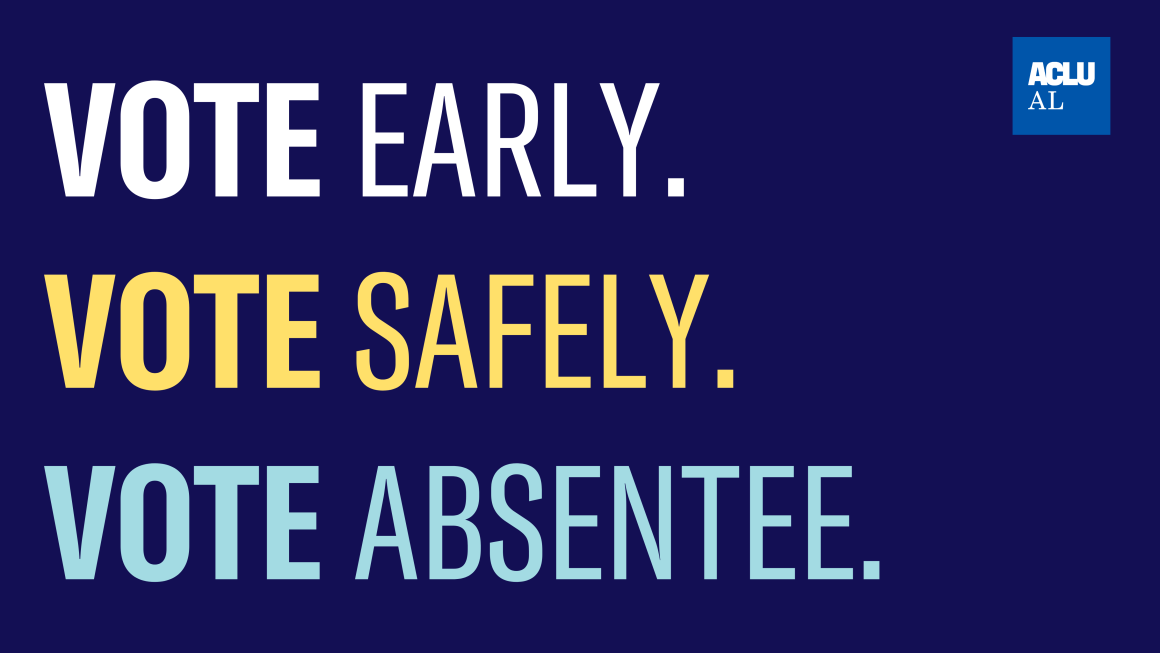 A navy background with the words 'Vote Early', 'Vote Safely', and 'Vote Absentee'.